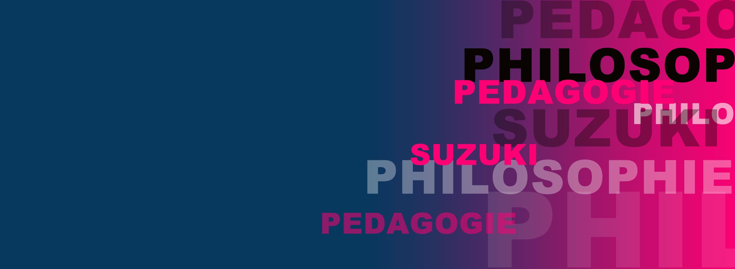 Philosophie et pédagogie Suzuki